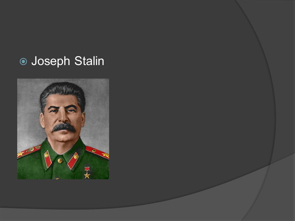  I was the Dictator of the Soviet Union during WWII