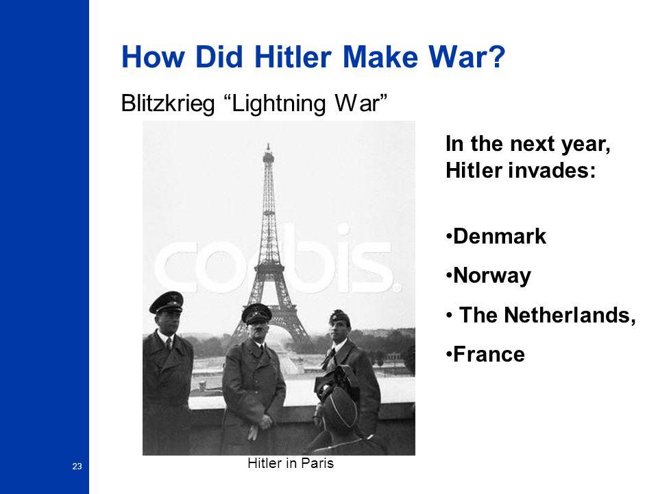 23 How Did Hitler Make War.