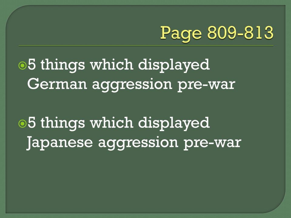  5 things which displayed German aggression pre-war  5 things which displayed Japanese aggression pre-war
