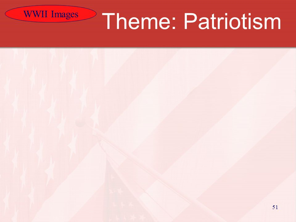 WWII Images 51 Theme: Patriotism