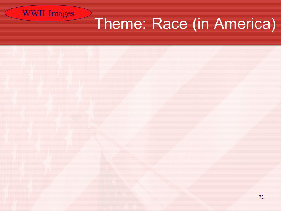WWII Images 71 Theme: Race (in America)