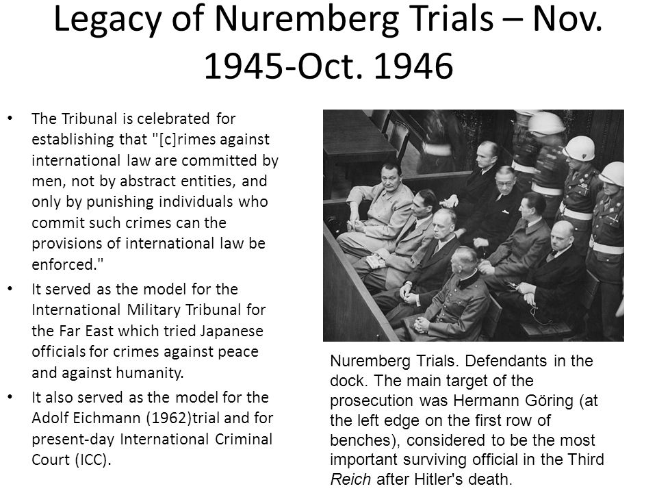 Legacy of Nuremberg Trials – Nov. 1945-Oct.