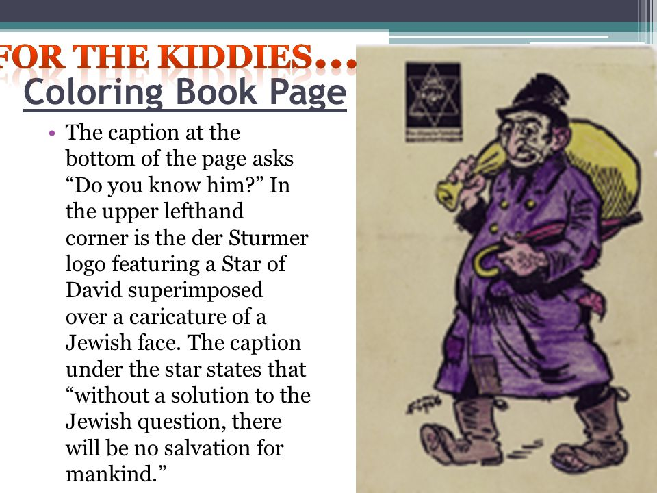 """Coloring Book Page The caption at the bottom of the page asks """"Do you know him?"""" In the upper lefthand corner is the der Sturmer logo featuring a Star"""