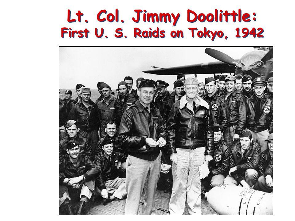 Lt. Col. Jimmy Doolittle: First U. S. Raids on Tokyo, 1942