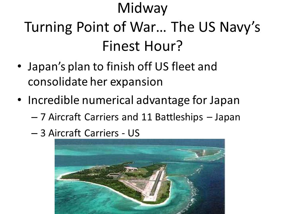 Midway Turning Point of War… The US Navy's Finest Hour.