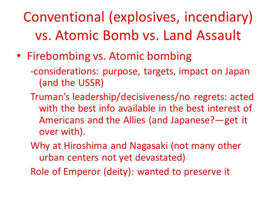 Conventional (explosives, incendiary) vs. Atomic Bomb vs.