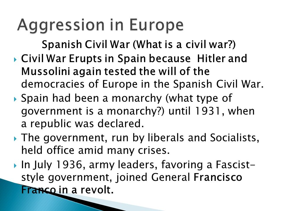  Thus began a civil war that dragged on for three years.