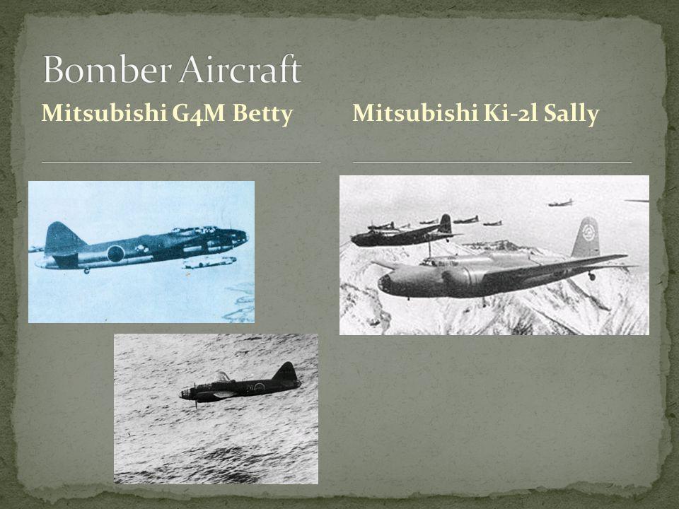 Mitsubishi G4M BettyMitsubishi Ki-2l Sally