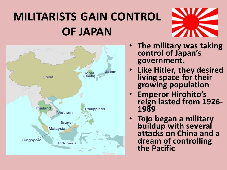 MILITARISTS GAIN CONTROL OF JAPAN The military was taking control of Japan's government. Like Hitler, they desired living space for their growing popu