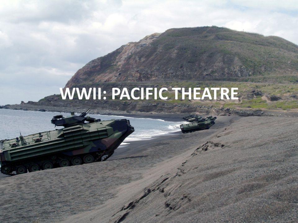 WWII: PACIFIC THEATRE