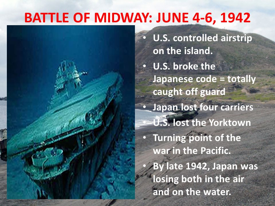BATTLE OF MIDWAY: JUNE 4-6, 1942 U.S. controlled airstrip on the island.