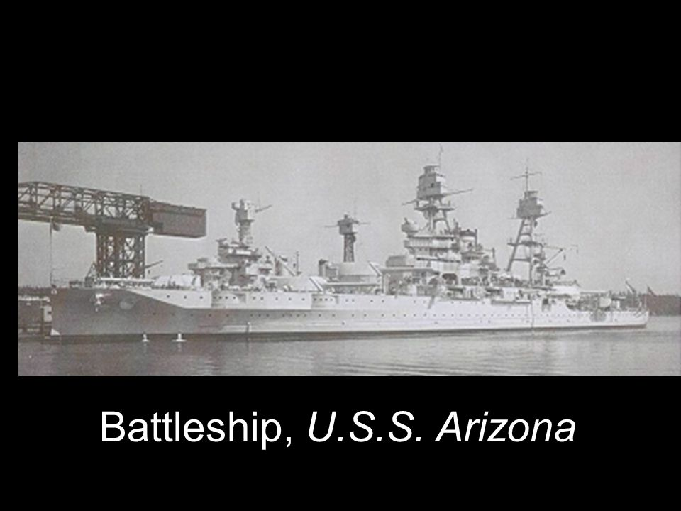 Battleship, U.S.S. Arizona