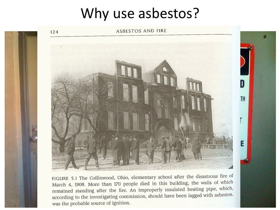 Why use asbestos?
