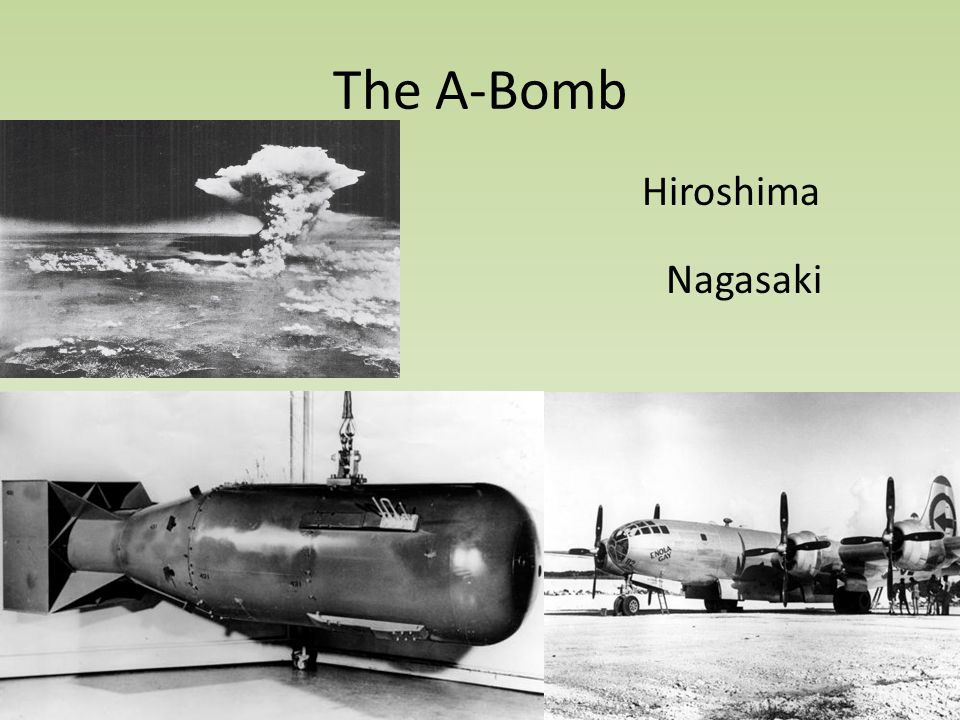 The A-Bomb Hiroshima Nagasaki