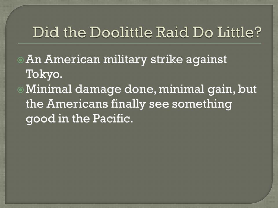  An American military strike against Tokyo.
