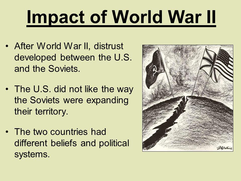 After World War II, distrust developed between the U.S.