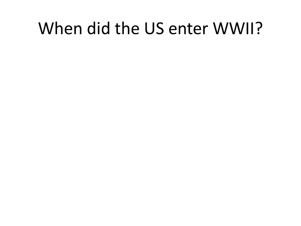 What event drew the US into the war?