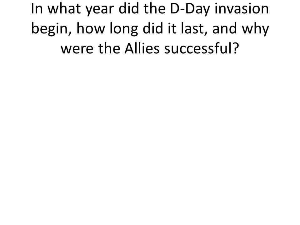 What happened in August 1944?