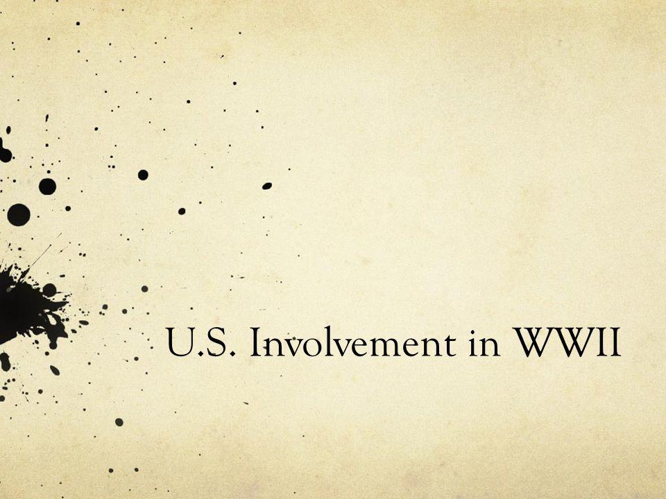 U.S. Involvement in WWII