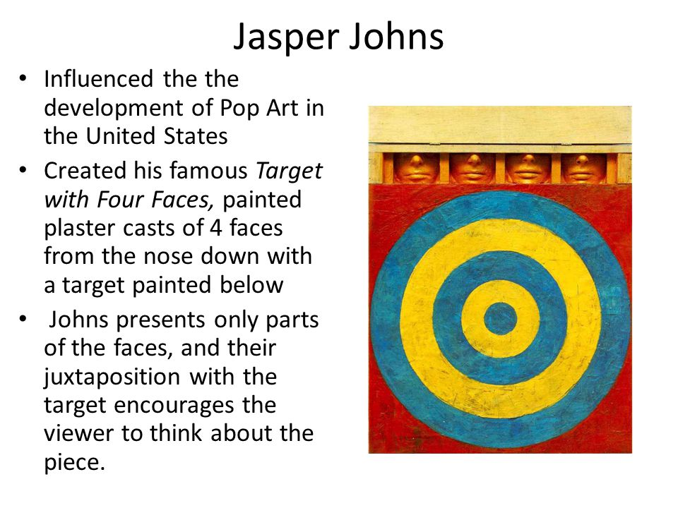 Jasper Johns -Flag Recognizable imagery Encaustic painting of an American flag 3'6 x 5' 5/8 Under the flag are newspaper clippings (unusual context); because the wax is translucent one can see the newspaper