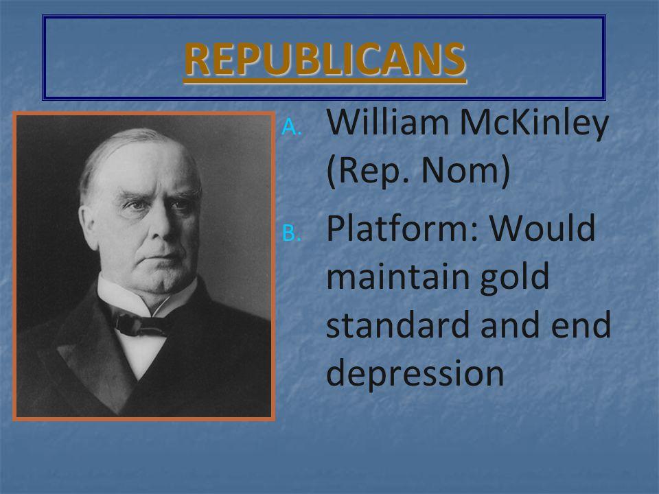 President William McKinley Republican 1897-1901