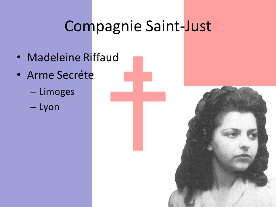 Compagnie Saint-Just Madeleine Riffaud Arme Secréte – Limoges – Lyon