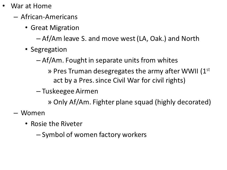 War at Home – African-Americans Great Migration – Af/Am leave S.