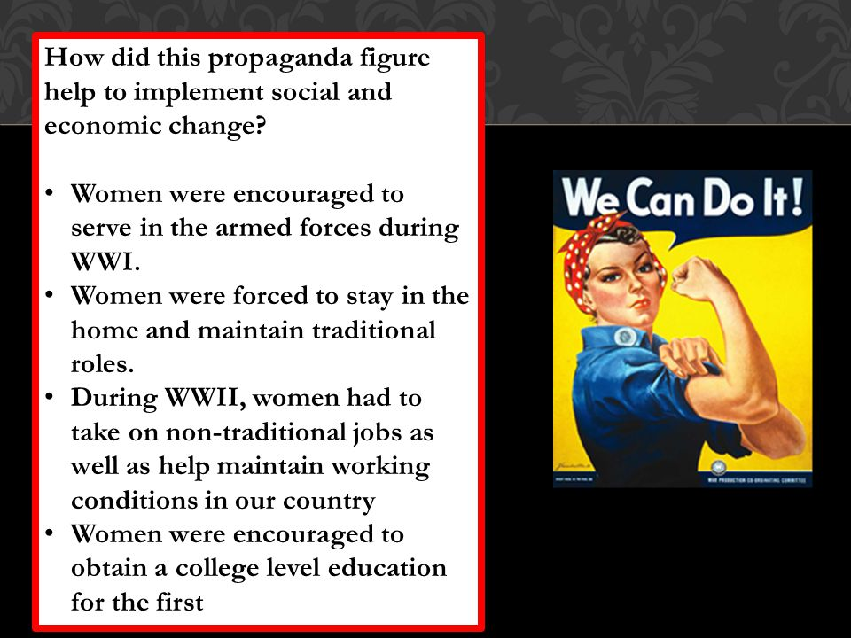 How did this propaganda figure help to implement social and economic change.