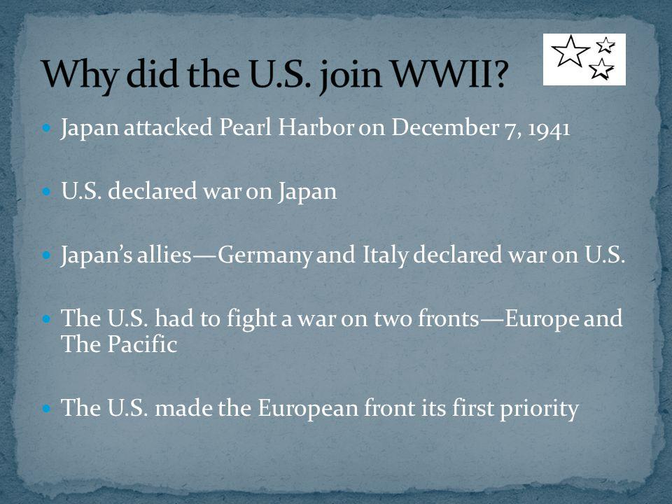 Japan attacked Pearl Harbor on December 7, 1941 U.S.
