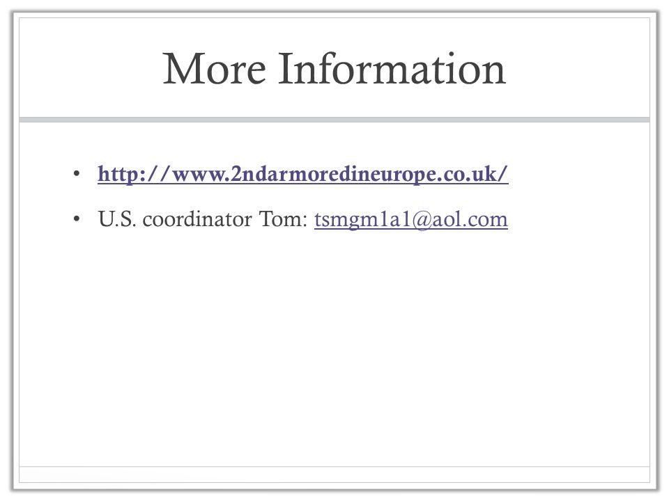 More Information http://www.2ndarmoredineurope.co.uk/ U.S. coordinator Tom: tsmgm1a1@aol.comtsmgm1a1@aol.com