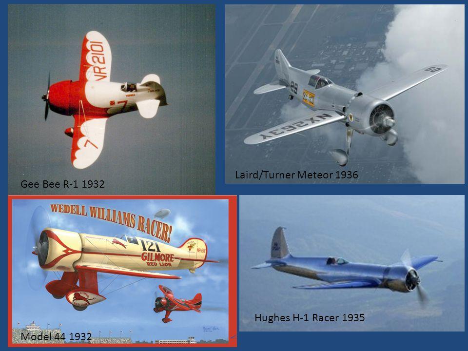 Hughes H-1 Racer 1935 Laird/Turner Meteor 1936 Gee Bee R-1 1932 Model 44 1932