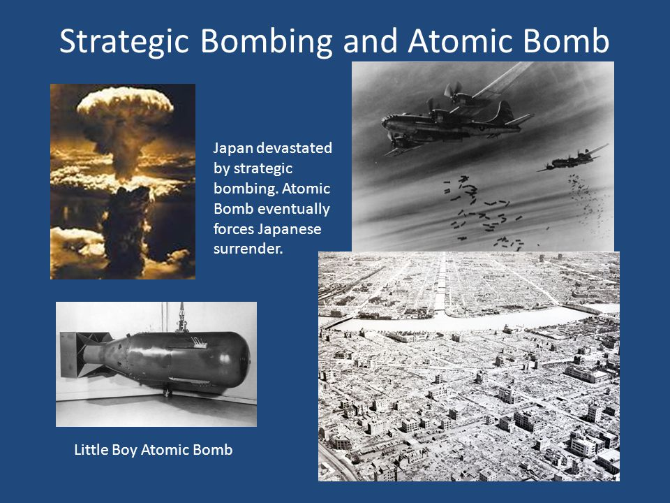 Strategic Bombing and Atomic Bomb Japan devastated by strategic bombing.