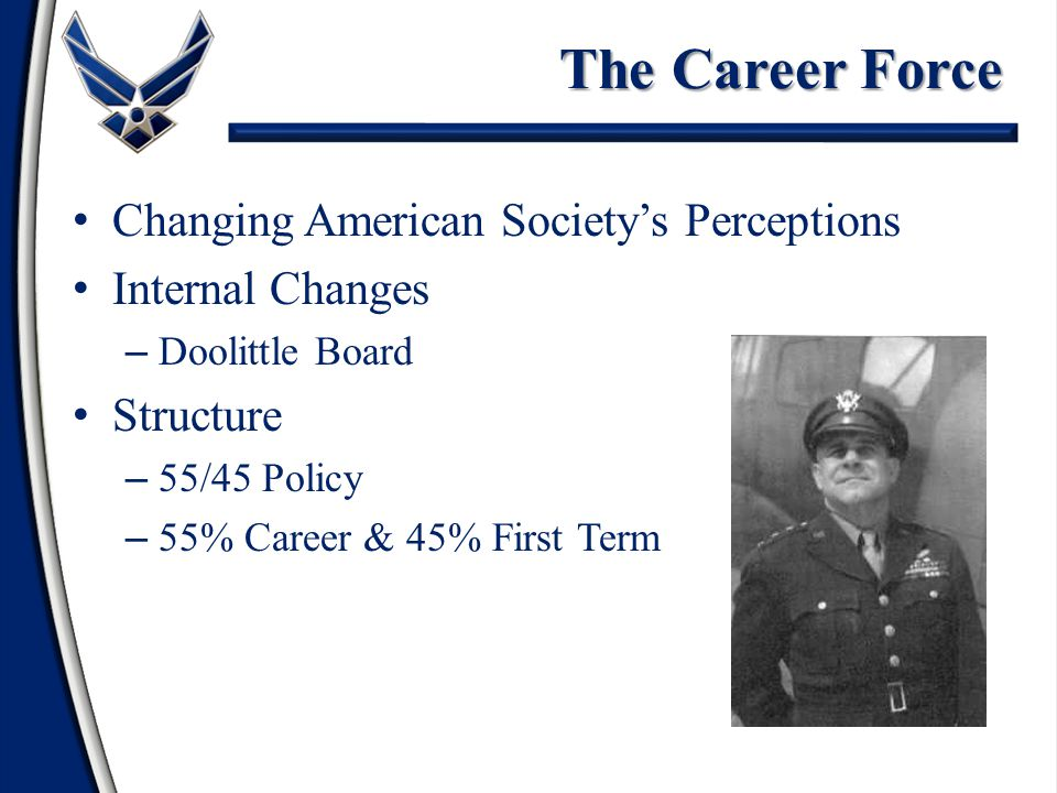 Air Force Enlisted Force Evolution Beginnings – Need to Bolster Military Aviation – Army Signal Corps WWI WWII – Need for Technical Skills – Enlisted Pilot Program