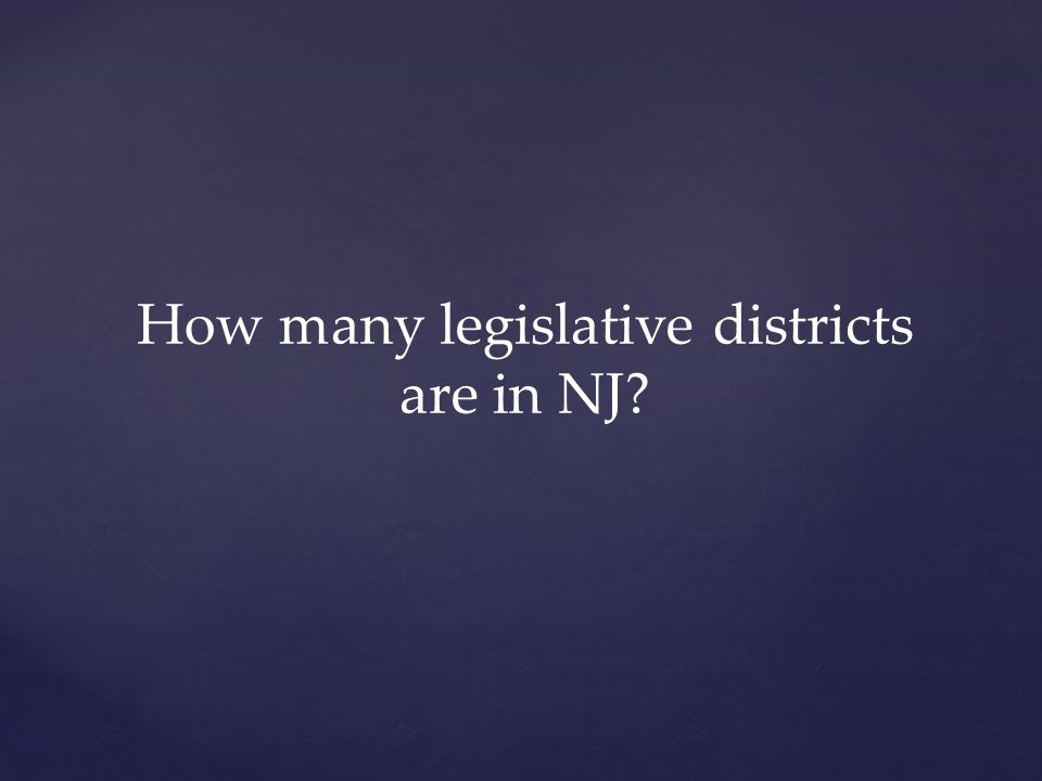 How many legislative districts are in NJ
