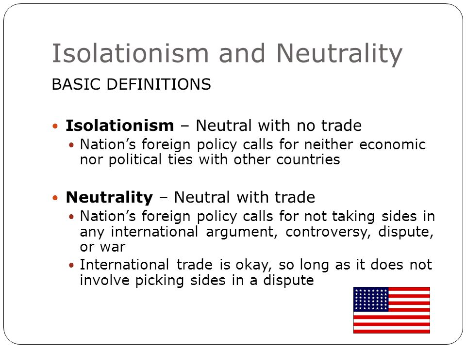Historical Antecedents George Washington Proclamation of Neutrality, 1793 No U.S.