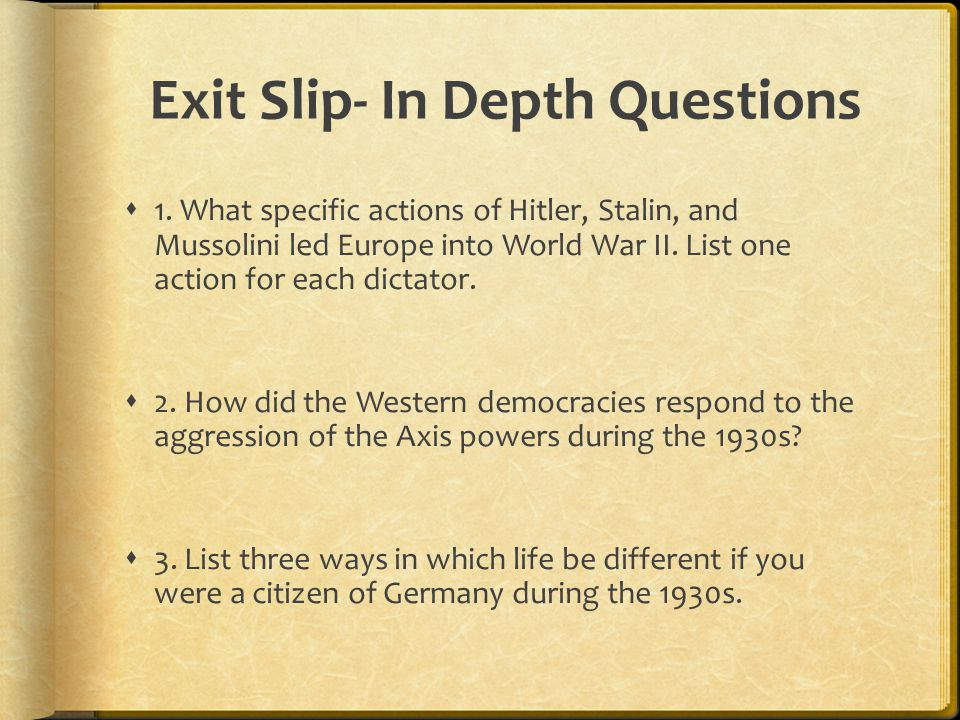 Exit Slip- In Depth Questions  1.