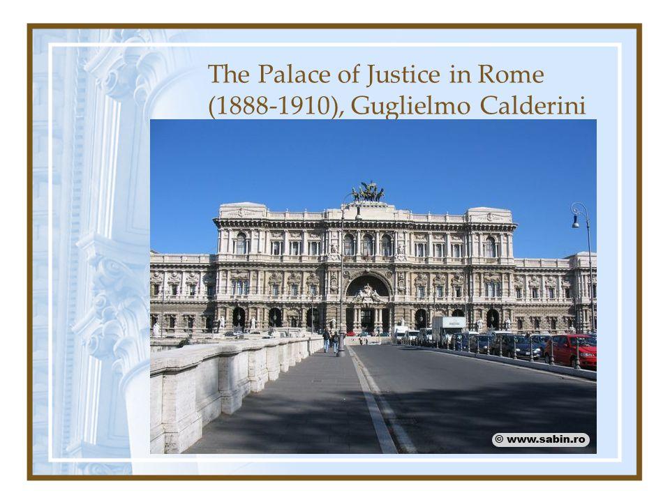 The Palace of Justice in Rome (1888-1910), Guglielmo Calderini