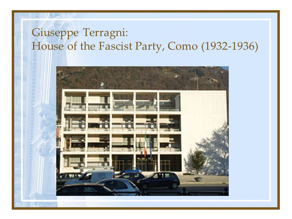 Giuseppe Terragni: House of the Fascist Party, Como (1932-1936)