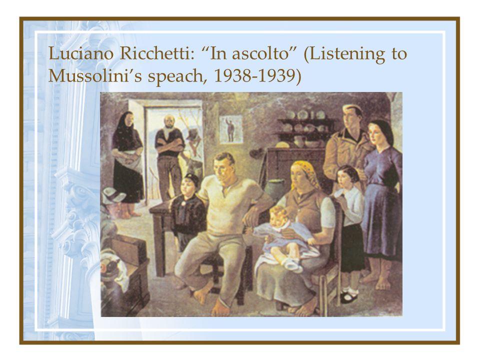 """Luciano Ricchetti: """"In ascolto"""" (Listening to Mussolini's speach, 1938-1939)"""