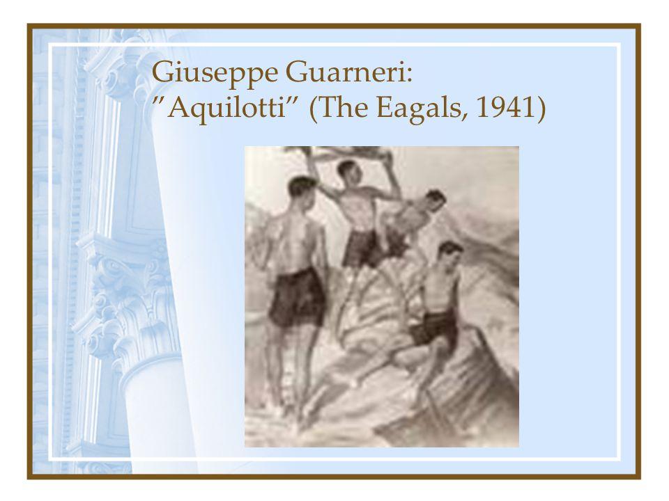 """Giuseppe Guarneri: """"Aquilotti"""" (The Eagals, 1941)"""