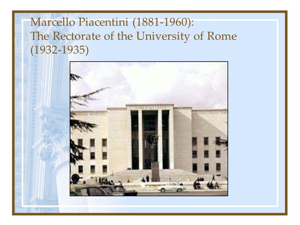 Marcello Piacentini (1881-1960): The Rectorate of the University of Rome (1932-1935)