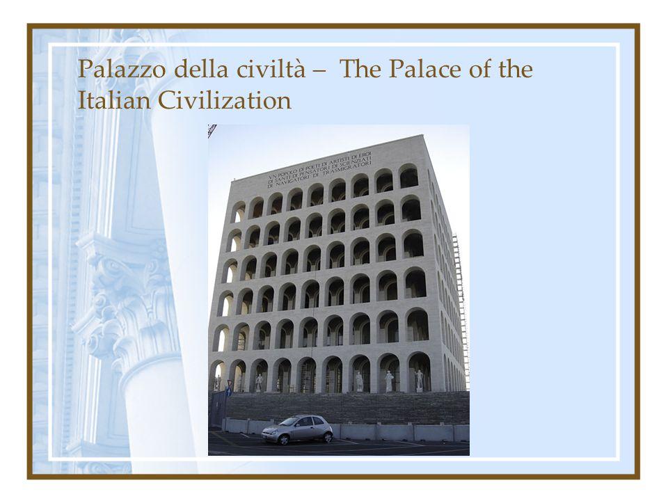 Palazzo della civiltà – The Palace of the Italian Civilization