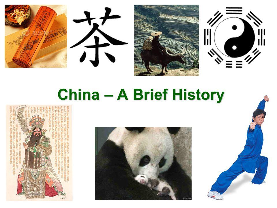 China – A Brief History