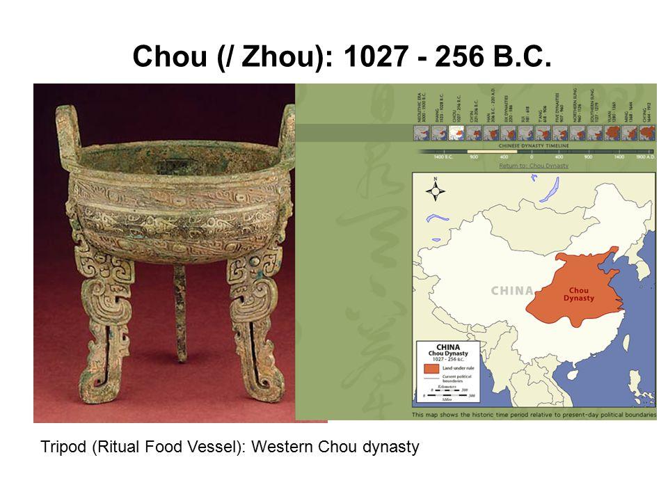 Chou (/ Zhou): 1027 - 256 B.C. Tripod (Ritual Food Vessel): Western Chou dynasty