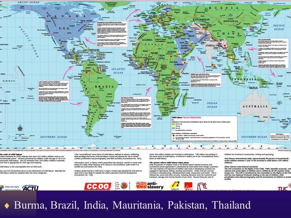  Burma, Brazil, India, Mauritania, Pakistan, Thailand
