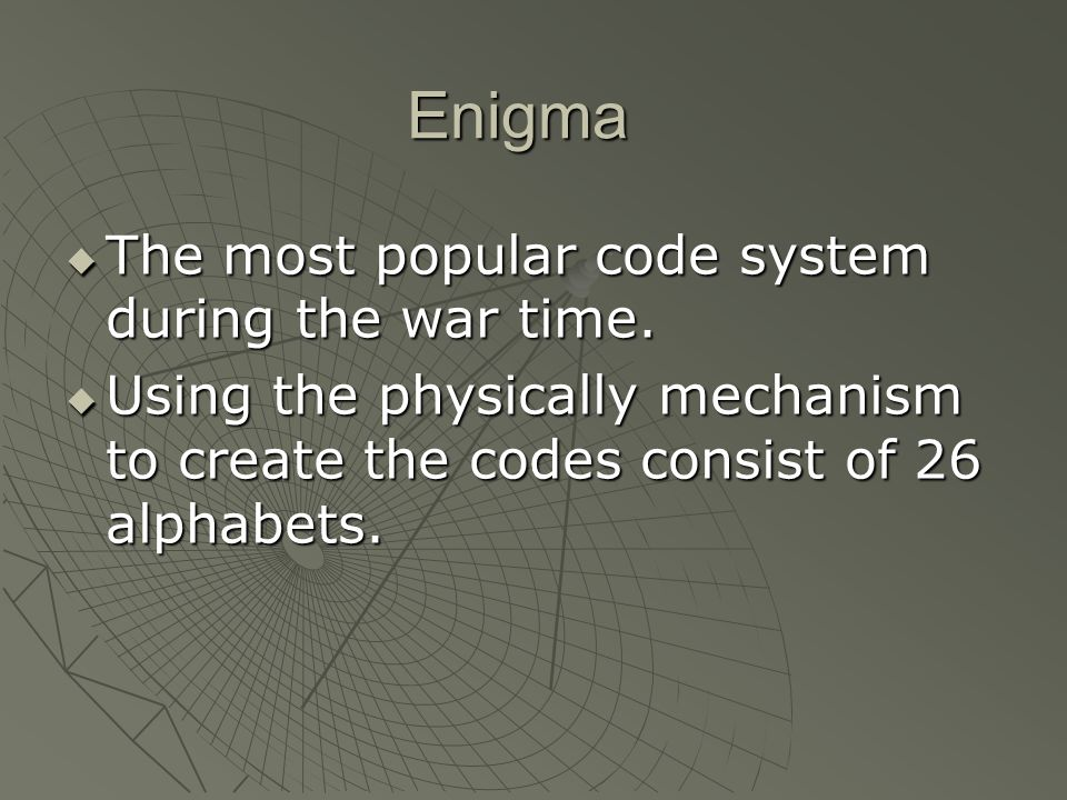  The most popular code system.