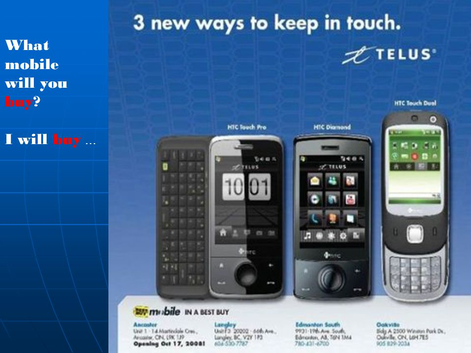What mobile will you buy I will buy …