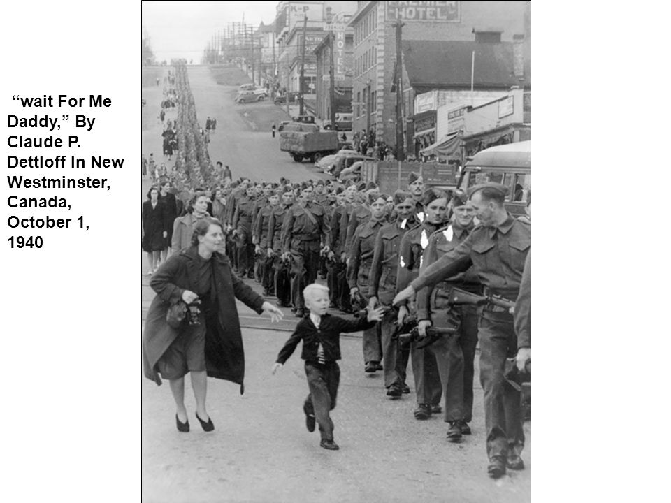wait For Me Daddy, By Claude P. Dettloff In New Westminster, Canada, October 1, 1940