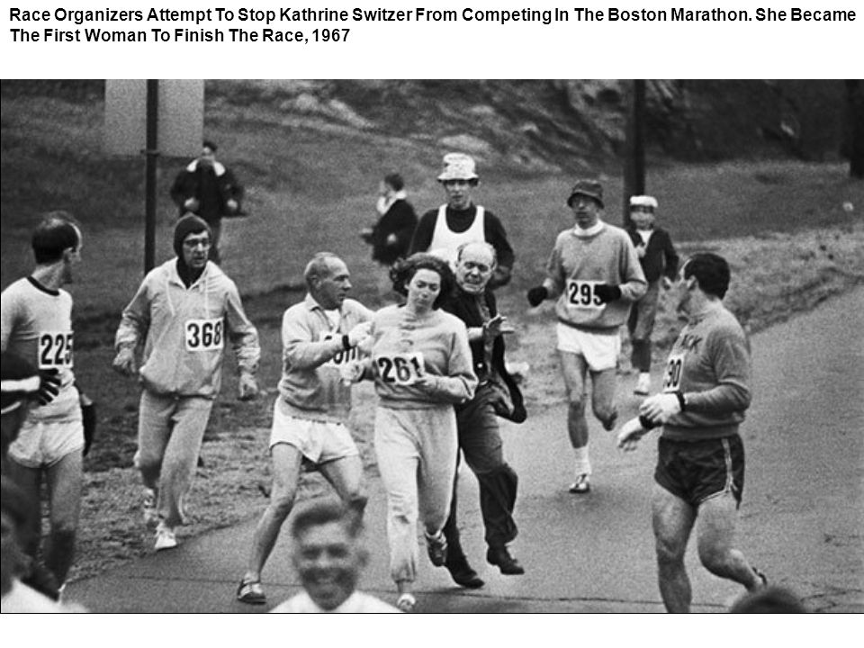 Race Organizers Attempt To Stop Kathrine Switzer From Competing In The Boston Marathon.
