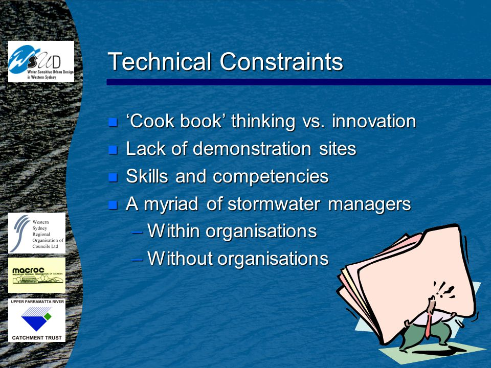 Technical Constraints n 'Cook book' thinking vs.